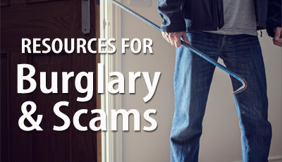 Resources for Burglary and Scams