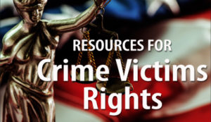 Resources for Crime Victims Rights