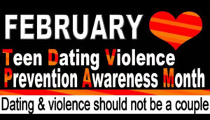 National Teen Dating Violence Awareness Month